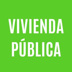 VIVIENDA PUBLICA Y SOCIAL