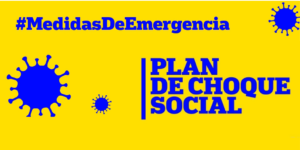 [COMUNICADO] Plan de choque social – Medidas de emergencia